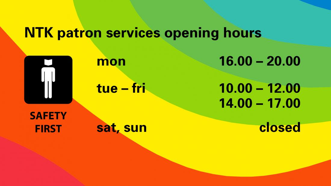 NTK patron services opening hours
